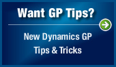 Want GP Tips? New Dynamics GP Tips & Tricks
