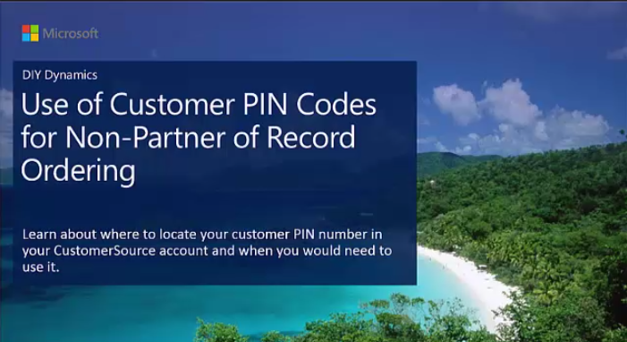 How To Set Up PIN Code to Place an Order With A New Dynamics GP Partner 1